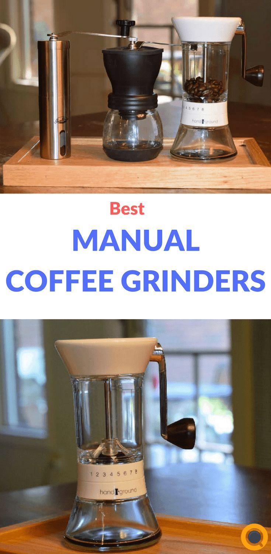 Top 3 Best Manual Coffee Grinders of 2020 Complete