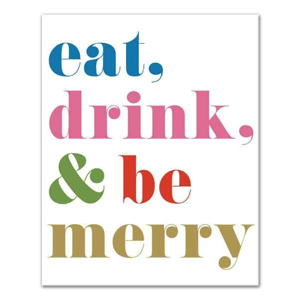 Eat, drink, and go pink. In fresh holiday colors with just a touch of gold, our Eat, Drink, Be Merry Canvas is gallery-wrapped in crisp white and stretched neatly over an engineered wood frame. Together with our other Colorful Christmas Canvases, it makes a fun seasonal wall collage, ideal in your entertaining space. Christmas canvas word art, mixing traditional colors and whimsical pastels: eat, drink, be merry High-definition gi...
