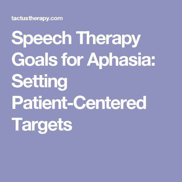 Speech Therapy Goals for Aphasia: Setting Patient-Centered Targets