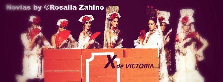 X de Victoria...un recorrido por el 10º Aniversario de la marca Rosalia Zahino