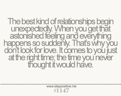 Unexpected Love. Right Time. Right Person. Right Place