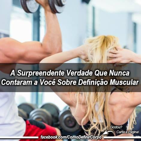 A Surpreendente Verdade Que Nunca Contaram a  Você Sobre Definição Muscular 💪 ➡ https://segredodefinicaomuscular.com/a-surpreendente-verdade-que-nunca-contaram-a-voce-sobre-definicao-muscular/  Se gostar do artigo compartilhe com seus amigos :) #bodybuilder #EstiloDeVidaFitness #ComoDefinirCorpo #SegredoDefiniçãoMuscular
