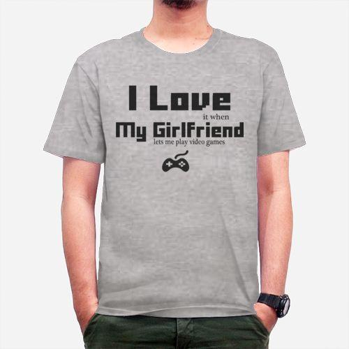 Love My GF When_light Dari Tees.Co.Id oleh Gamer'sGirlfriend