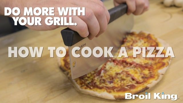 Broil King - How to cook pizza on a gas grill