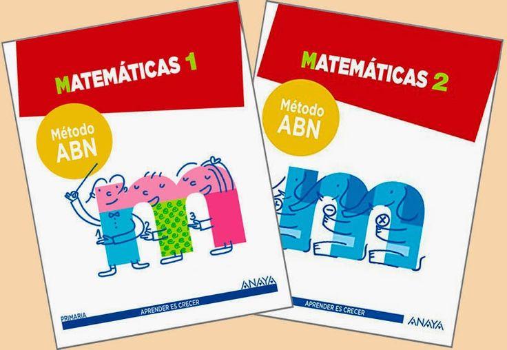 ALGORITMOS ABN. Por unas matemáticas sencillas, naturales y divertidas.