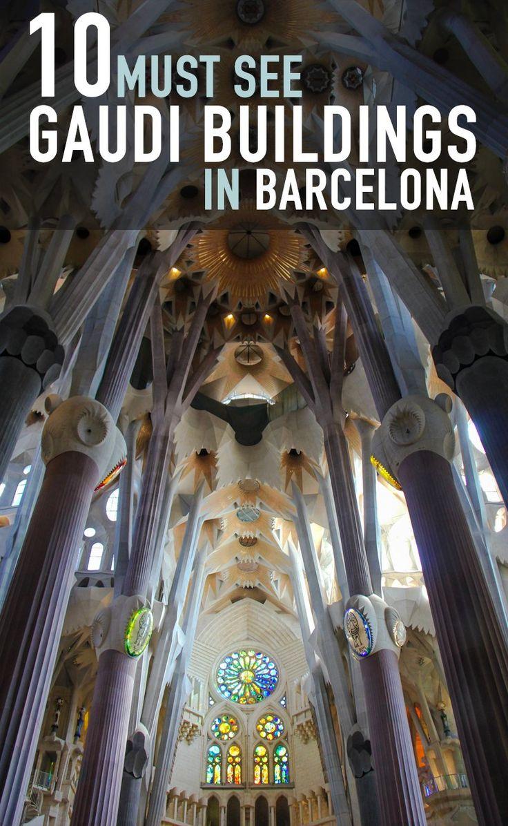10 Must See Gaudi Buildings in Barcelona
