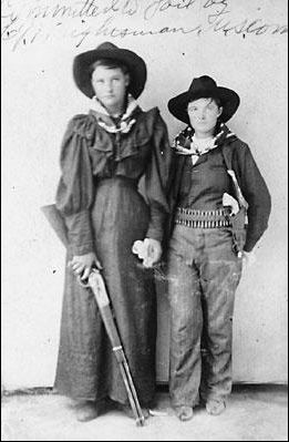 Cattle Annie and Little Britches have been mostly forgotten in the annals of western history, but not in the Oklahoma and Indian Territories. They were two of the most famous female outlaws ever to strap on a six gun. They were a cattle thieving couple from the Indian Nation of Oklahoma who only flourished for a couple of years before being caught. They were known to be closely associated with the infamous Wild Bunch.