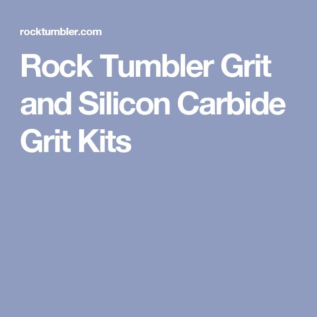 Rock Tumbler Grit and Silicon Carbide Grit Kits