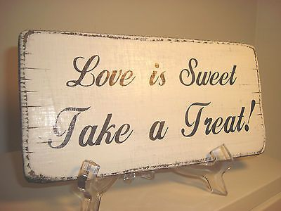 Wooden Distressed Love Is Sweet Very Chic Wedding Plaque