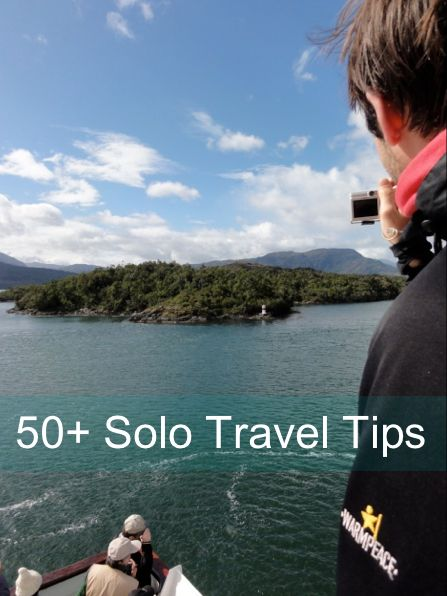 50+ Solo Travel Tips. Some good tips.