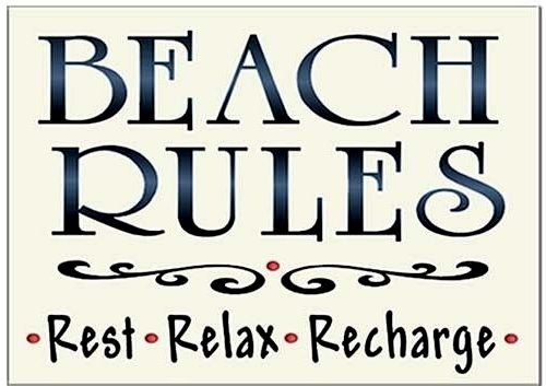 Beach Rules: http://beachblissliving.com/beach-rules-signs-pillows-prints/