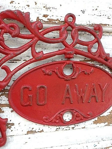 Go away sign for the gate ???
