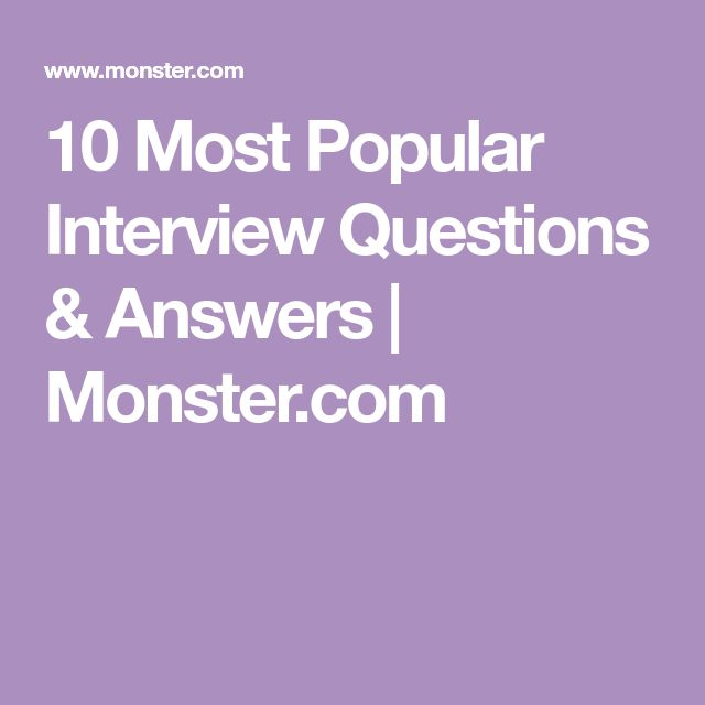 10 Most Popular Interview Questions & Answers   Monster.com