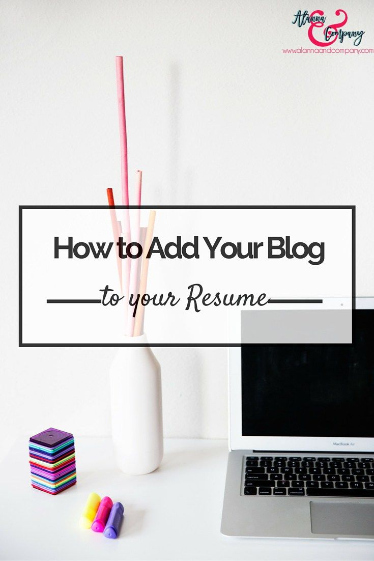 best images about employment resume resume tips why i added my blog to my resume why you should too