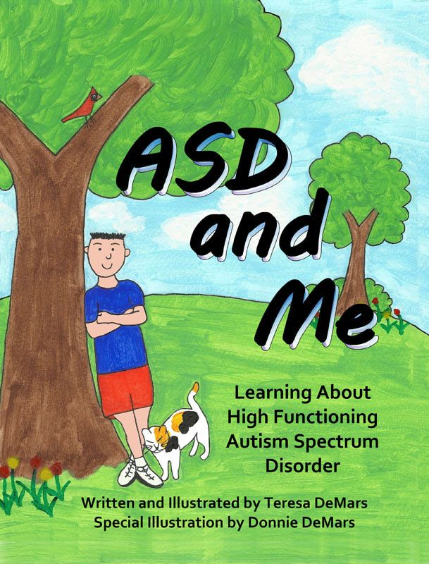 books for kids with special needs | ASD and Me: Learning About High Functioning Autism Spectrum Disorder ...