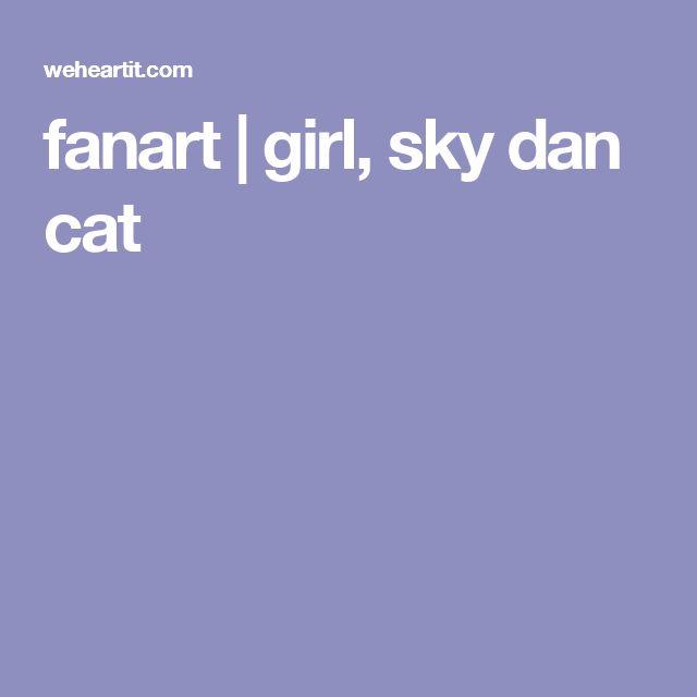 fanart | girl, sky dan cat