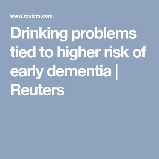 Drinking problems tied to higher risk of early dementia | Reuters