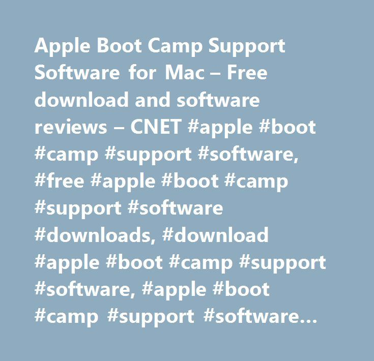 Apple Boot Camp Support Software for Mac – Free download and software reviews – CNET #apple #boot #camp #support #software, #free #apple #boot #camp #support #software #downloads, #download #apple #boot #camp #support #software, #apple #boot #camp #support #software #downloads http://arlington.remmont.com/apple-boot-camp-support-software-for-mac-free-download-and-software-reviews-cnet-apple-boot-camp-support-software-free-apple-boot-camp-support-software-downloads-download-apple-bo/  # Apple…
