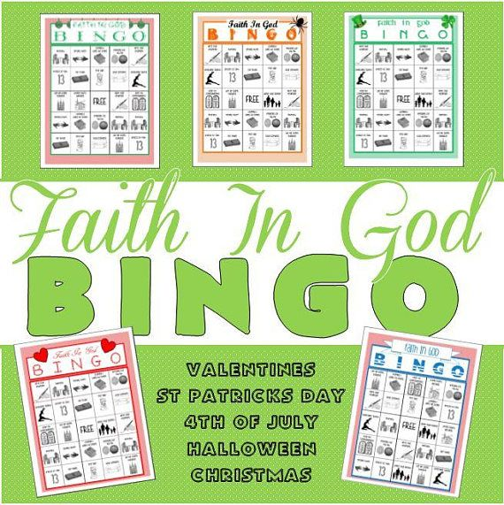 Faith In God Bingo for 5 holidays! Valentines Day St Patricks Day July 4th Halloween Christmas The bingo cards include all the steps to get your Faith In God award. These Bingo cards are great for boys and girls... and is a good way to remind everyone what it takes to get your Faith