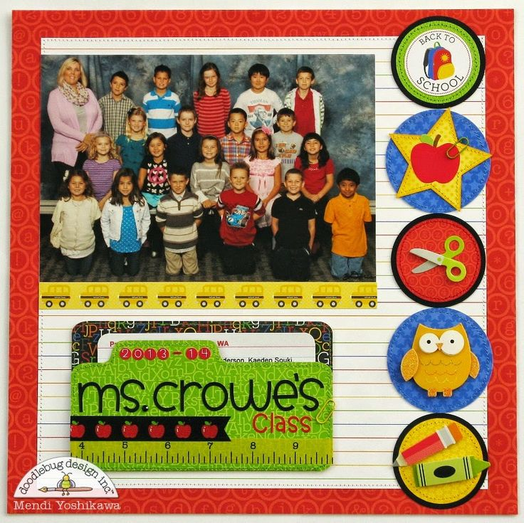 Snippets By Mendi: Doodlebug Back To School Layouts-Scrapbooking Class Photos
