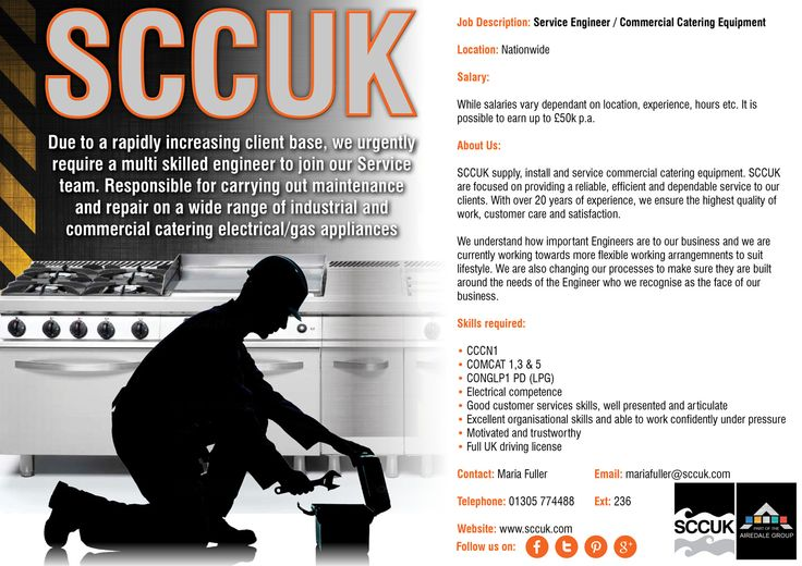 SCCUK are in the process of recruiting Service Engineers / Commercial Catering Equipment  Location: Nationwide   Salary: While salaries vary dependant on location, experience, hours etc. It is possible to earn up to £50k p.a.