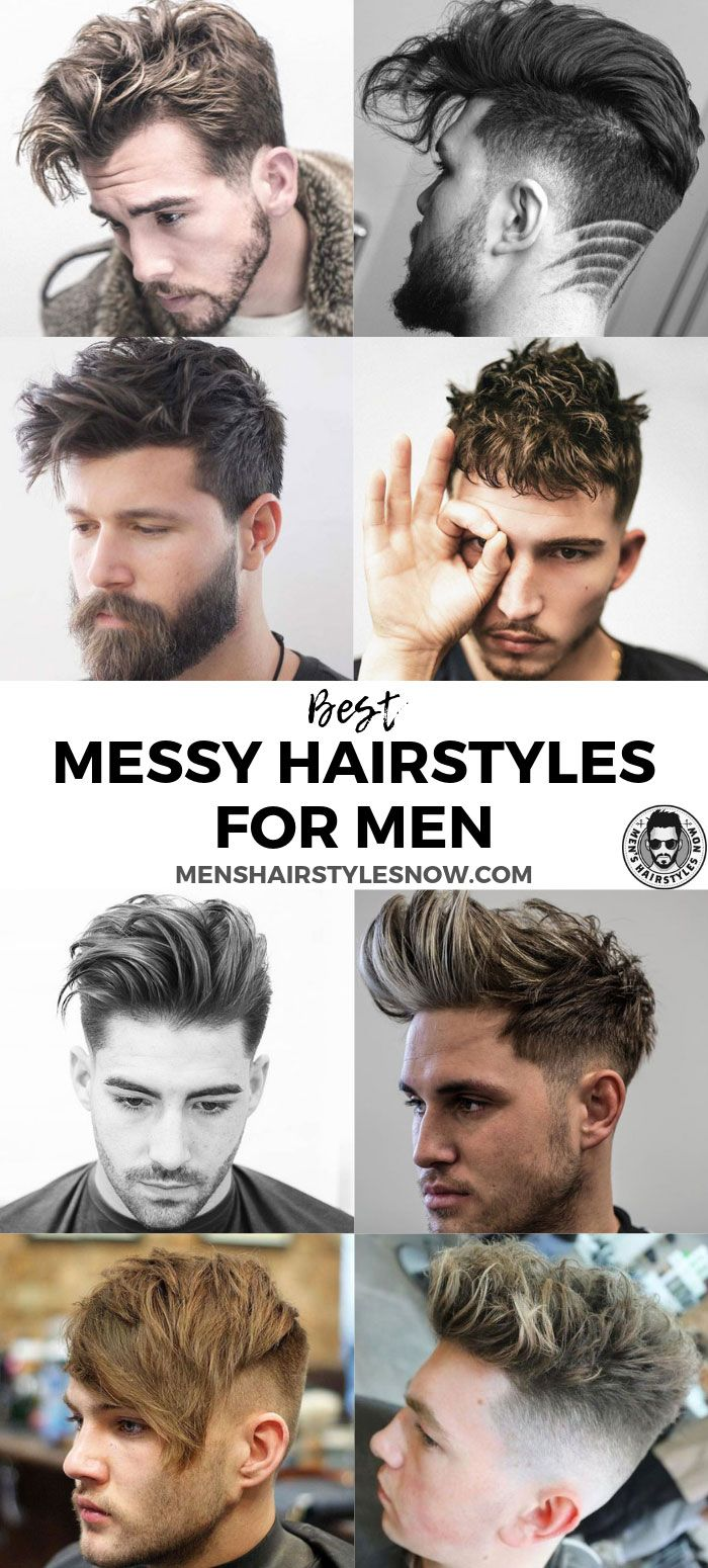 37 Messy Hairstyles For Men 2019 Guide Men Hairstyles