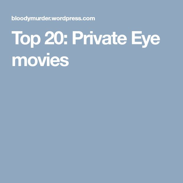 Top 20: Private Eye movies