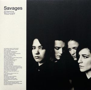Savages - Silence Yourself at Discogs