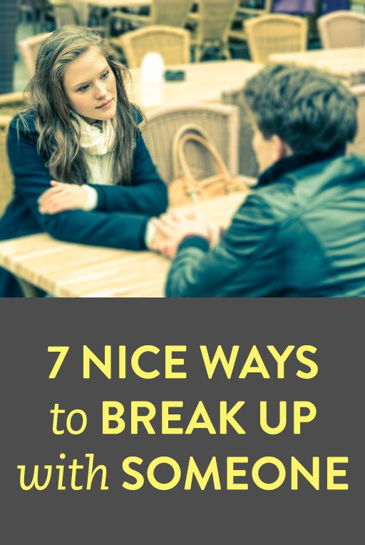 tips for breaking up with someone