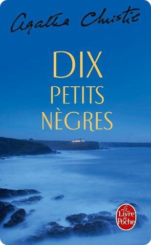 Dix petits nègres est un roman policier d'Agatha Christie. Le premier Agatha Christie que j'ai lu et qui m'a rendu accro!