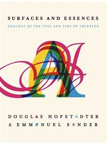 Surfaces and Essences - Analogy as the Fuel and Fire of Thinking by Douglas Hofstadter and Emmanuel Sander. Is there one central mechanism upon which all human thinking rests? Cognitive scientists Douglas Hofstadter and Emmanuel Sander argue that there is. At this core is our incessant proclivity to take what we perceive, to abstract it, and to find resemblances to prior experiences—in other words, our ability to make analogies. Read more on #Kobo.