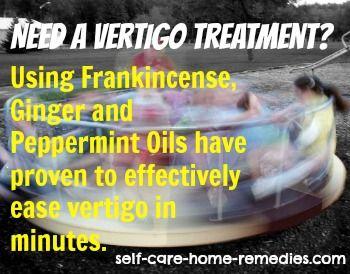 Frankincense is an amazing vertigo treatment.  Learn how to use it @ http://www.self-care-home-remedies.com/vertigo_treatment.html