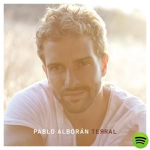Terral, an album by Pablo Alborán on Spotify