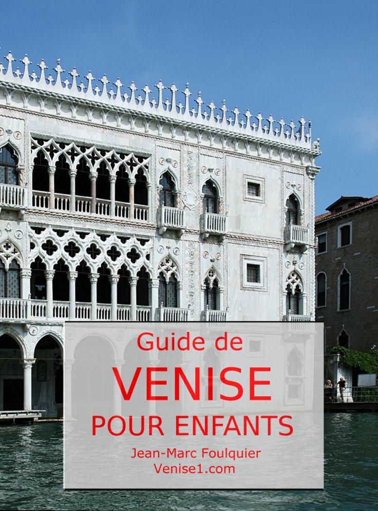 """Nouveau guide de Venise pour enfants, parJean-Marc Foulquier/venise1.com , disponible chez Amazon > cherchez """"Jean-Marc Foulquier"""""""