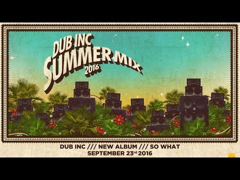 DUB INC - Summer mix 2016 (Official mix) - YouTube