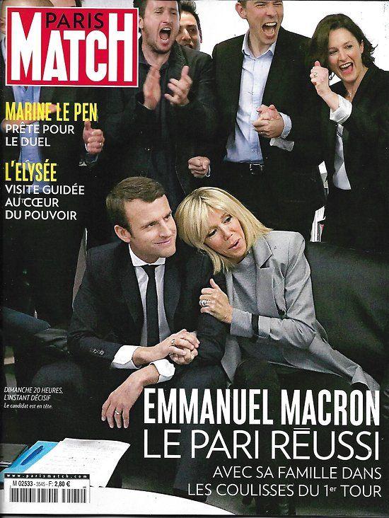 PARIS MATCH N°3545 27 AVRIL 2017  MACRON LE PARI REUSSI/ LE PEN/ ELYSEE/ JUGELE/ GATES/ OTZI