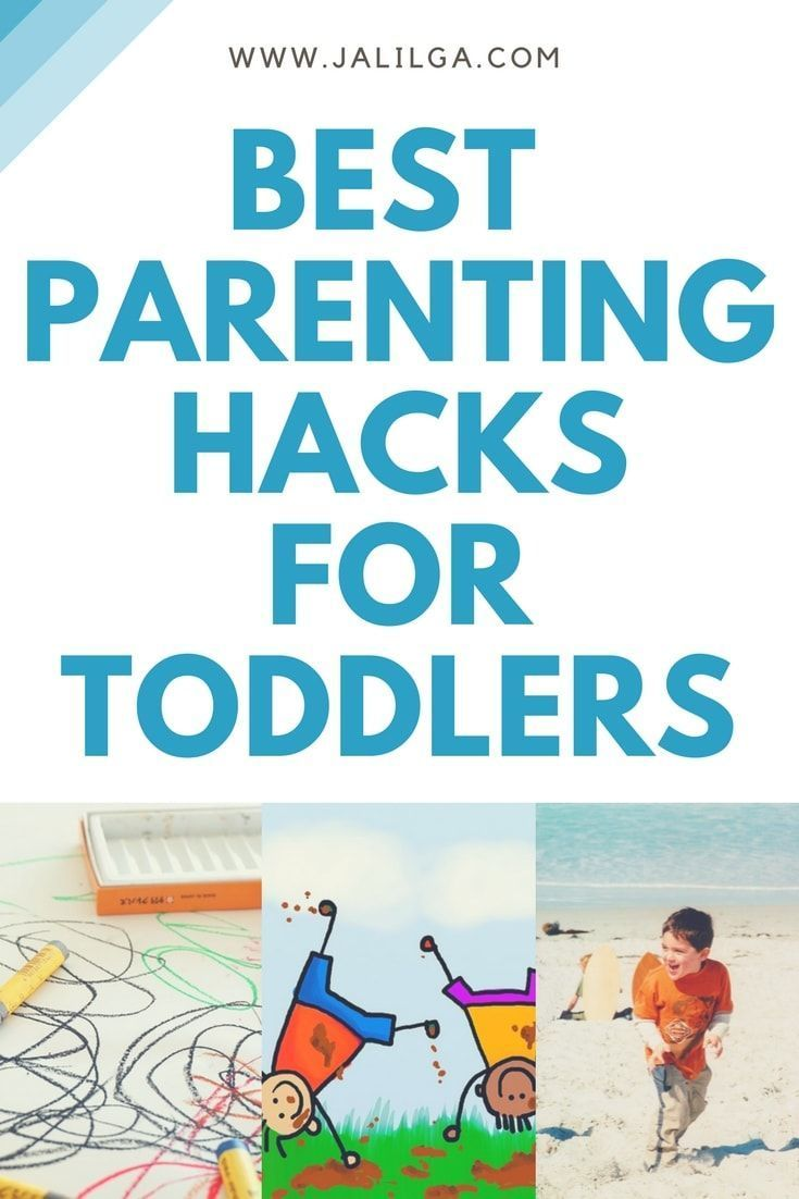 Best Parenting Hacks for Toddlers | Visit www.jalilga.com for more Work From Home Ideas, Parenting Tips & FREE resources!