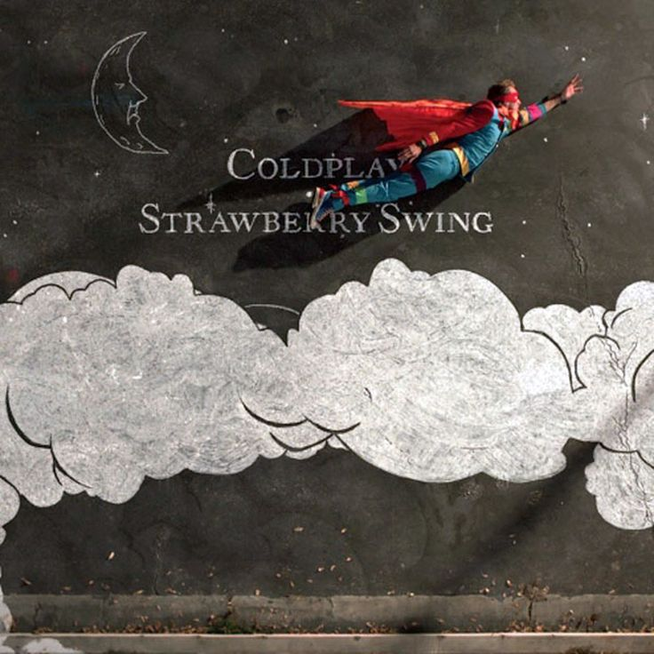 coldplay - strawberry swing. amazing