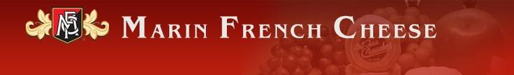 Marin French Cheese Company, Petaluma, CA    Tour, tastings and deli