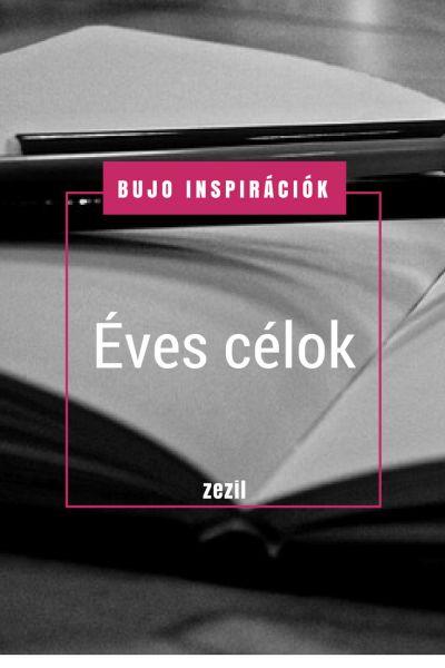 BuJo Inspirációk – éves célok | Bullet Journal magyarul  | zezil