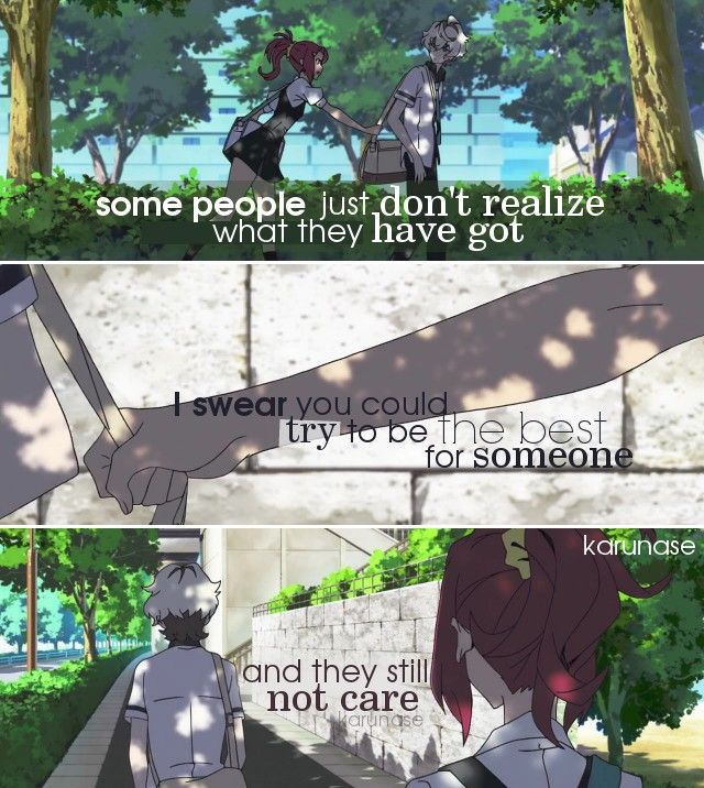 """Some people just don't realize what they have got. I swear you could try to be the best for someone and they'll still not care.."" 