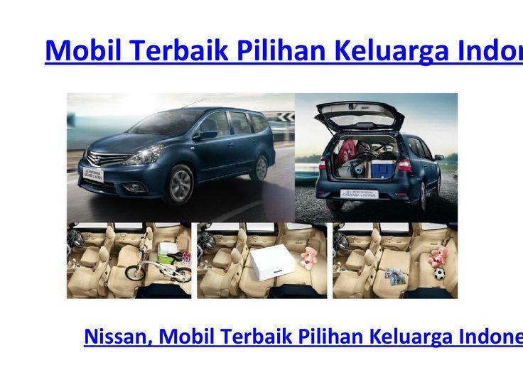 """Nissan, Mobil Terbaik Pilihan Keluarga Indonesia  Nissan Grand Livina sebagai mobil berperforma terbaik dan menjadi pilihan keluarga di Indonesia, kini hadir dengan fitur baru sehingga semakin nyaman dikendarai. Pantaslah jika ungkapan: """"Nissan, Mobil Terbaik Pilihan Keluarga Indonesia"""" semakin melekat di telinga kita, karena Nissan mengutamakan kenyamanan konsumennya."""
