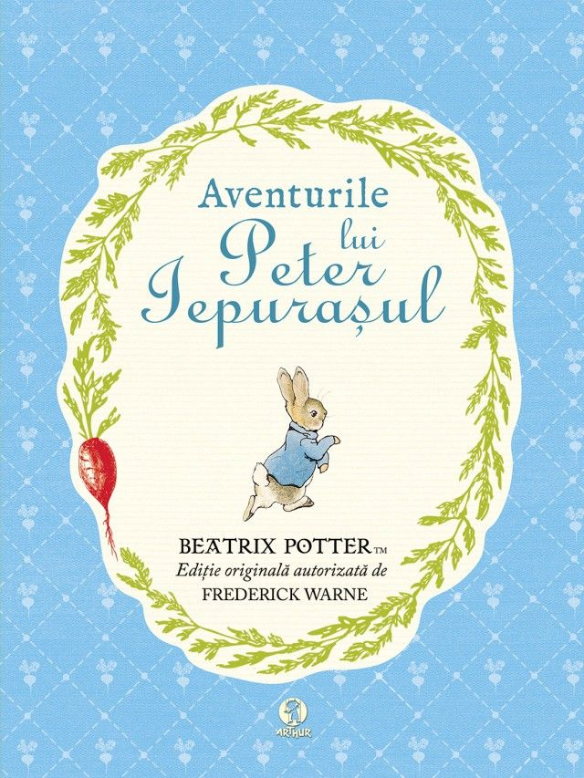 Beatrix Potter - Aventurile lui Peter Iepurasul -