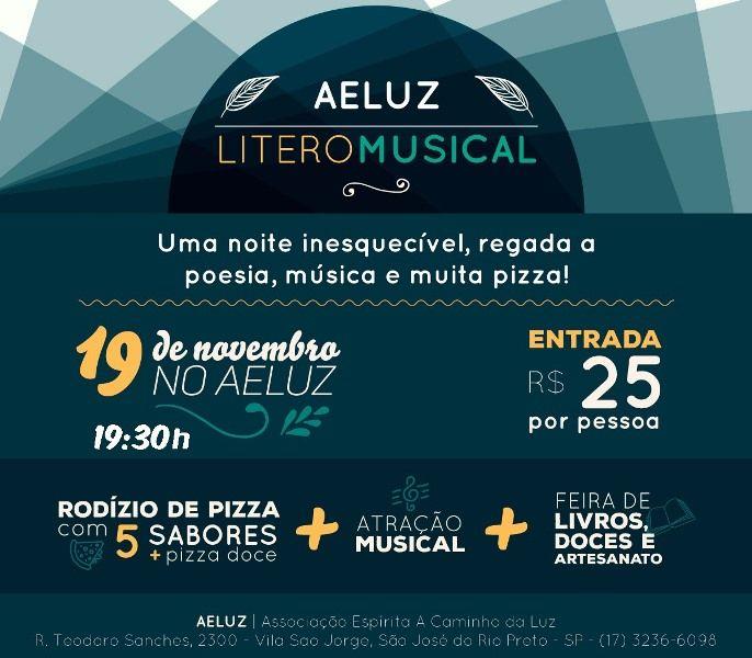 Noite LITEROMUSICAL Beneficente no AELUZ de São José do Rio Preto - SP - http://www.agendaespiritabrasil.com.br/2016/11/18/noite-literomusical-beneficente-no-aeluz-de-sao-jose-do-rio-preto-sp/