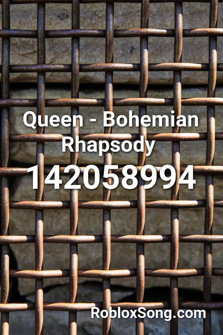 Queen Bohemian Rhapsody Roblox Id Roblox Music Codes In 2020