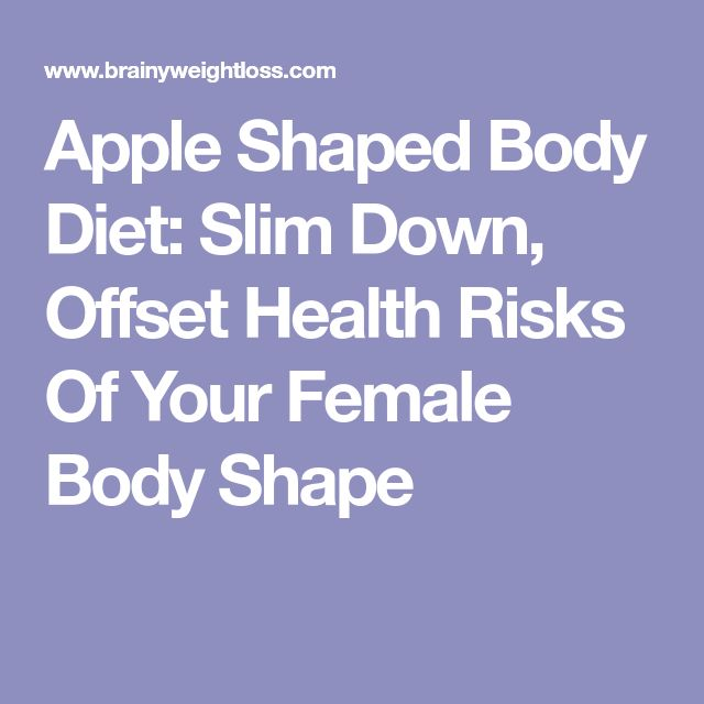 body type apple how to lose weight
