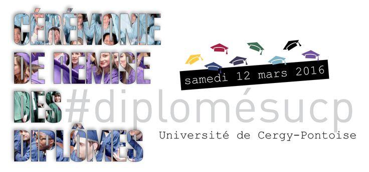 Invitation à la cérémonie de remise des diplômes 2016, université de Cergy-Pontoise