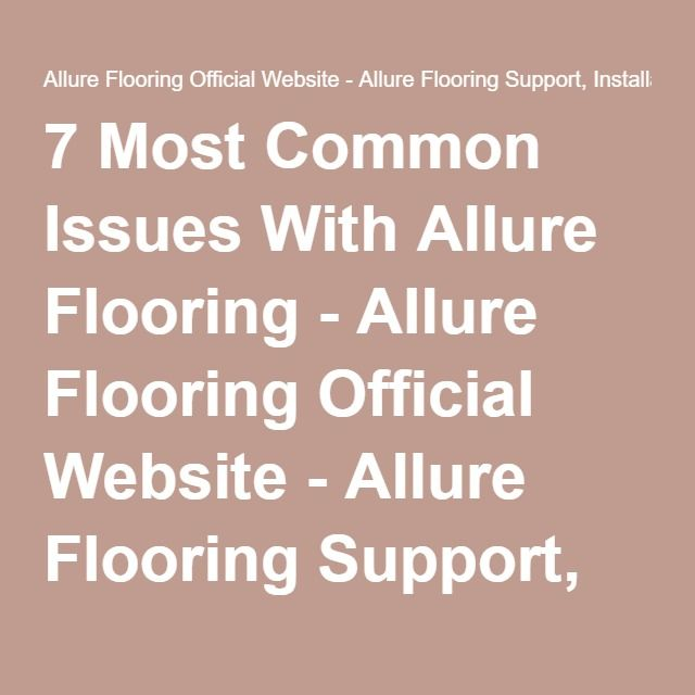Best 25 Allure Flooring Ideas On Pinterest Wood