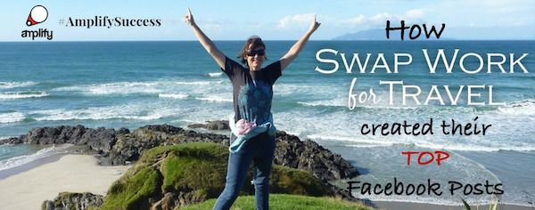 #AmplifySuccess: How Swap Work For Travel created their Top Facebook Posts: http://amplifybusinessprofit.com/2015/06/23/top-facebook-posts