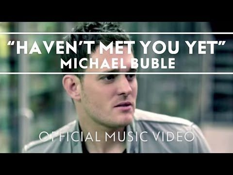 Michael Bublé - Haven't Met You Yet So cute - with his beautiful model wife...